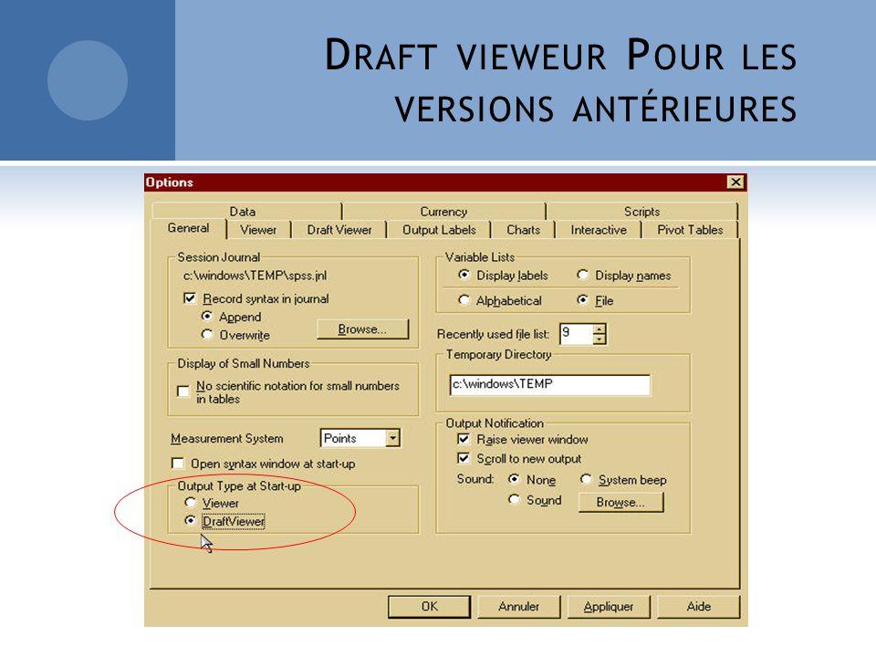 Draft vieweur Pour les versions antérieures