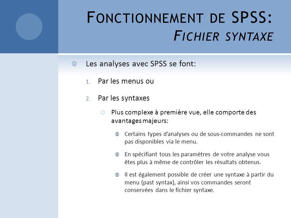 Fonctionnement de SPSS: Fichier syntaxe