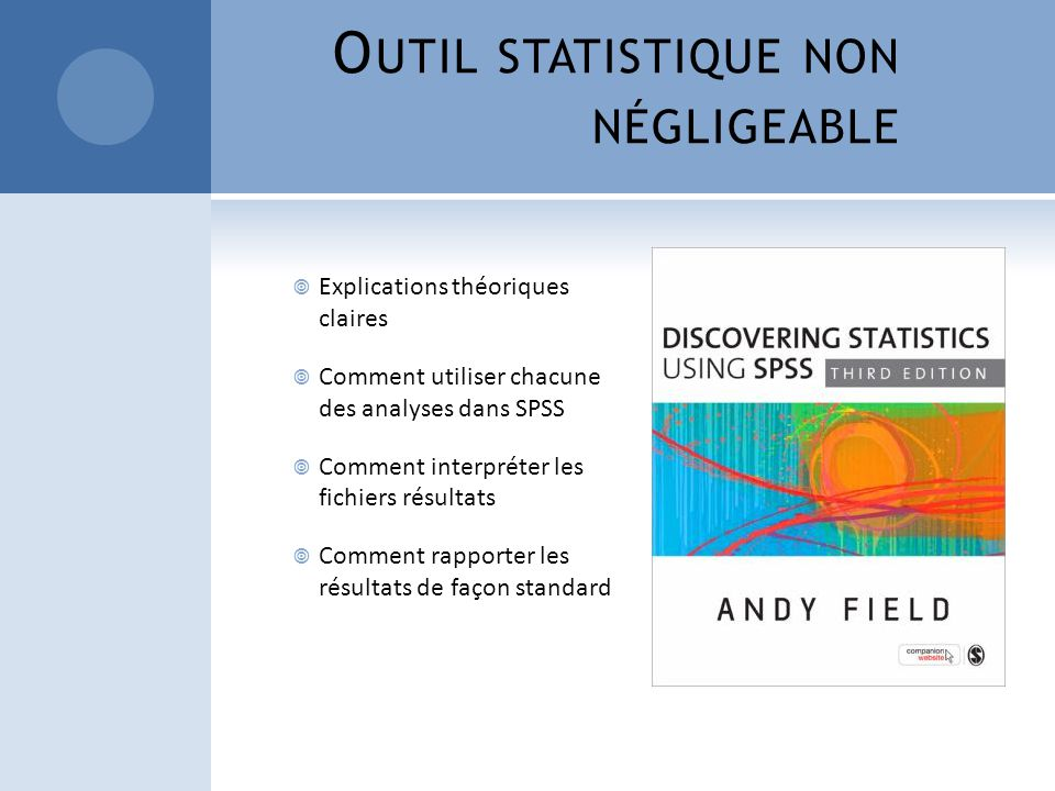 Outil statistique non négligeable