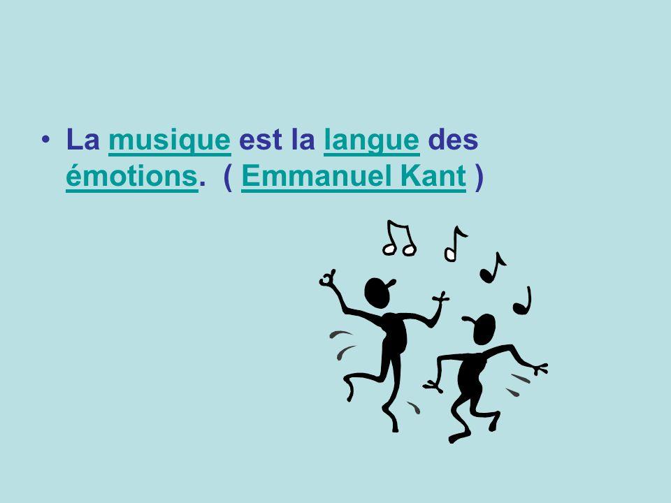 La musique est la langue des émotions. ( Emmanuel Kant )