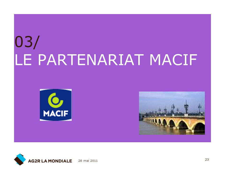 03/ LE PARTENARIAT MACIF 28 mai 2011