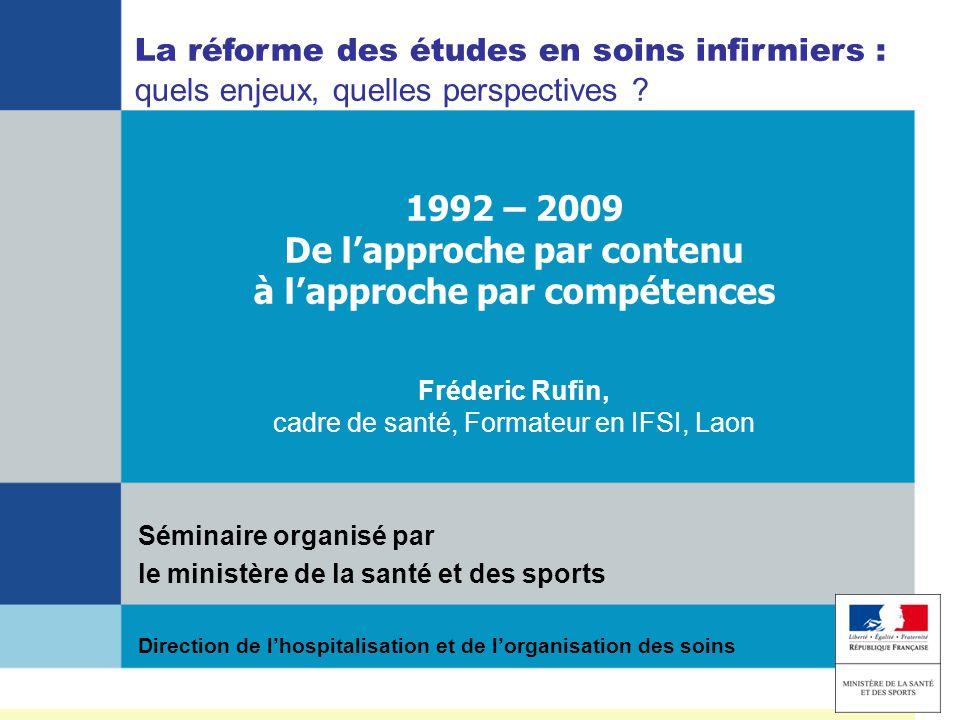 1992 – 2009 De l'approche par contenu à l'approche par compétences