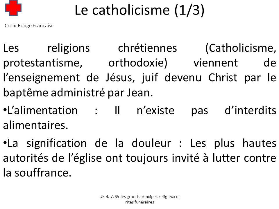 Le catholicisme (1/3) Croix-Rouge Française.