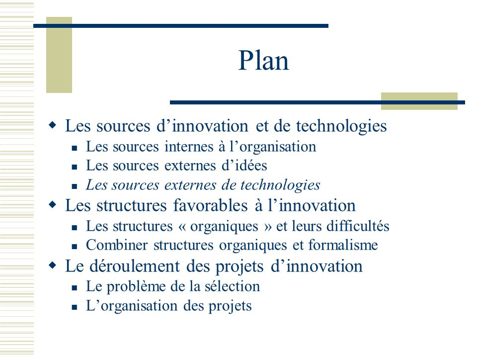 Plan Les sources d'innovation et de technologies