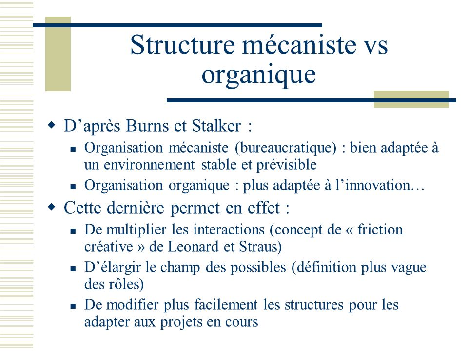 Structure mécaniste vs organique