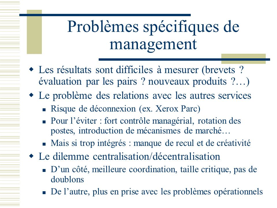 Problèmes spécifiques de management