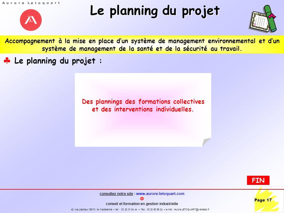 Le planning du projet Le planning du projet :