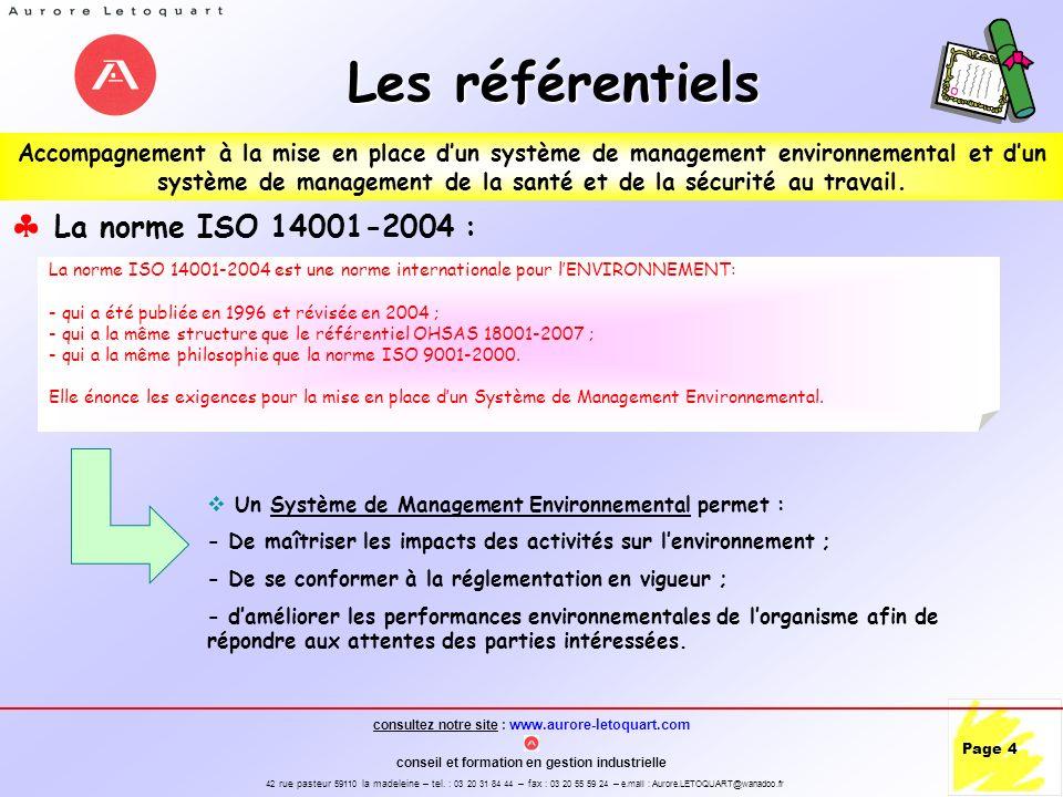 Les référentiels La norme ISO 14001-2004 :