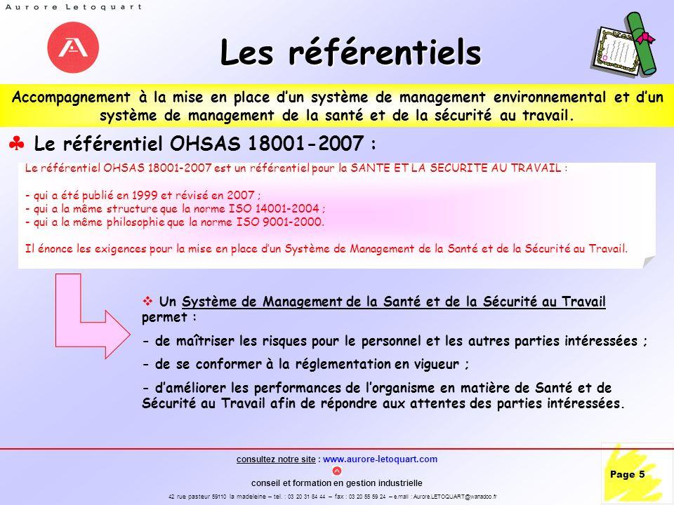 Les référentiels Le référentiel OHSAS 18001-2007 :