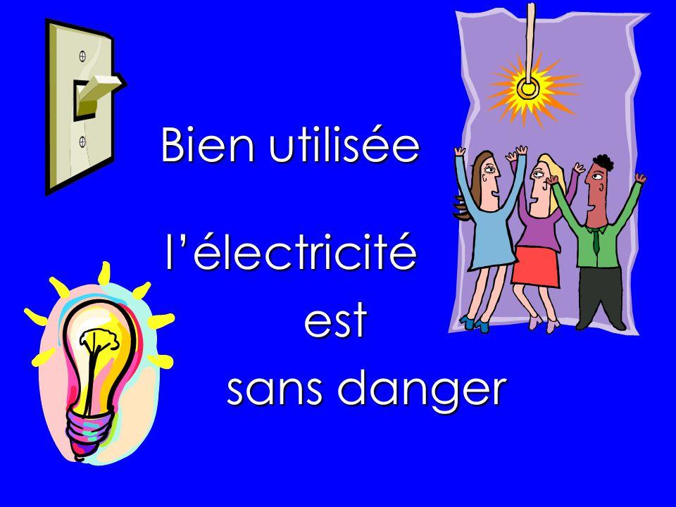 l'électricité est sans danger