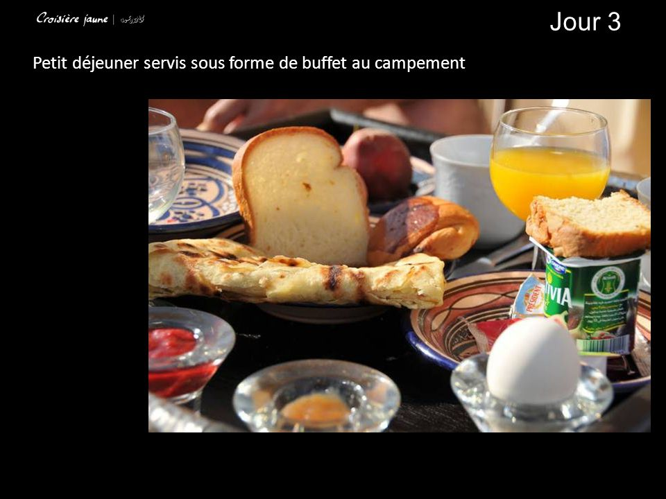 Jour 3 Petit déjeuner servis sous forme de buffet au campement