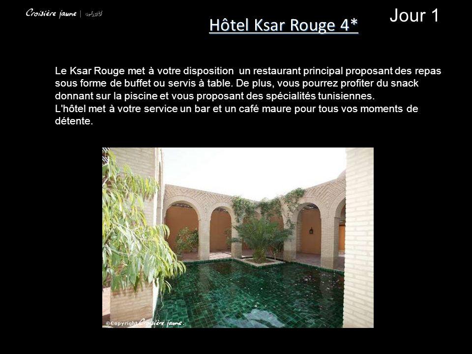 Hôtel Ksar Rouge 4* Jour 1.