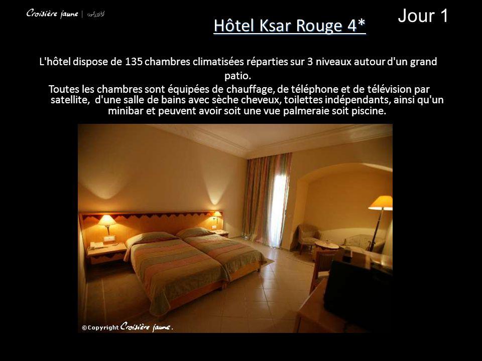 Hôtel Ksar Rouge 4* Jour 1. L hôtel dispose de 135 chambres climatisées réparties sur 3 niveaux autour d un grand.