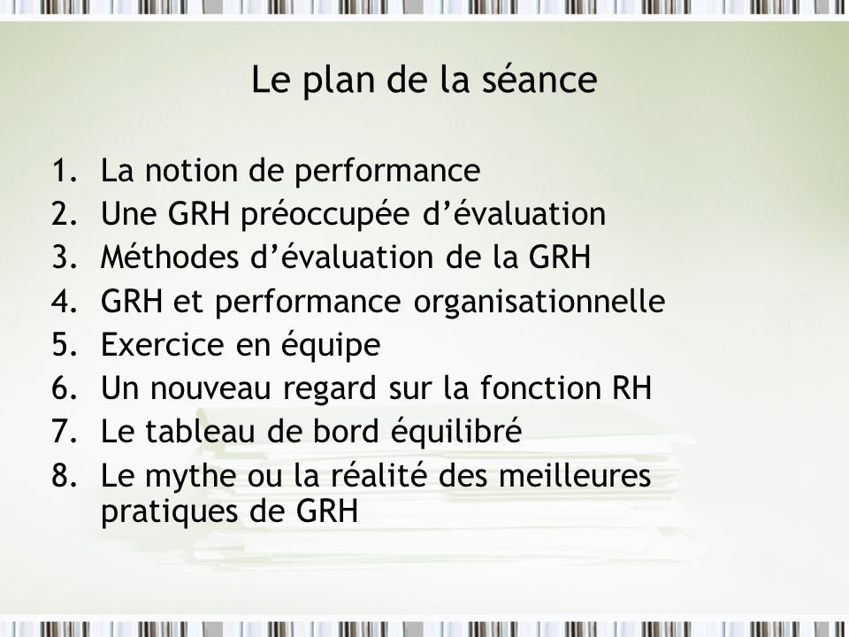 Le plan de la séance La notion de performance