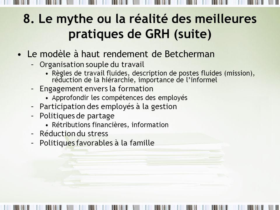 8. Le mythe ou la réalité des meilleures pratiques de GRH (suite)