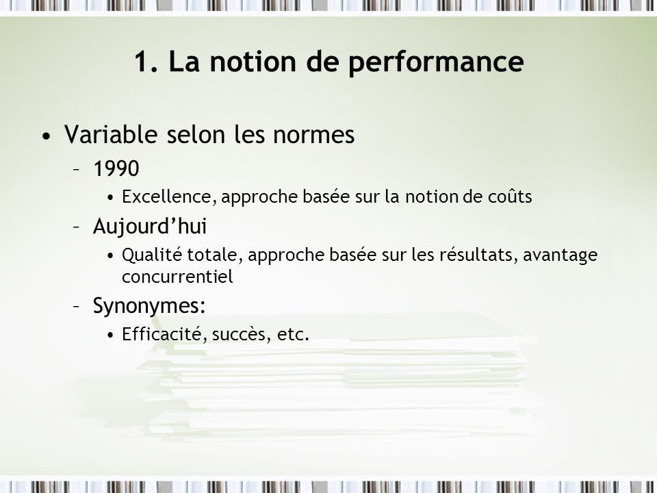 1. La notion de performance