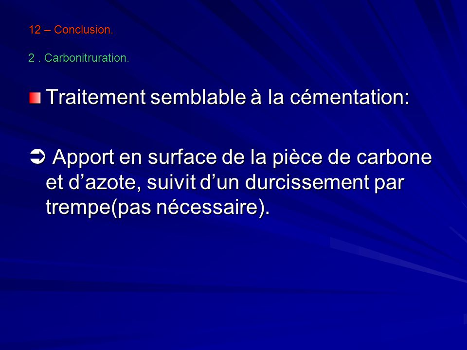 12 – Conclusion. 2 . Carbonitruration.