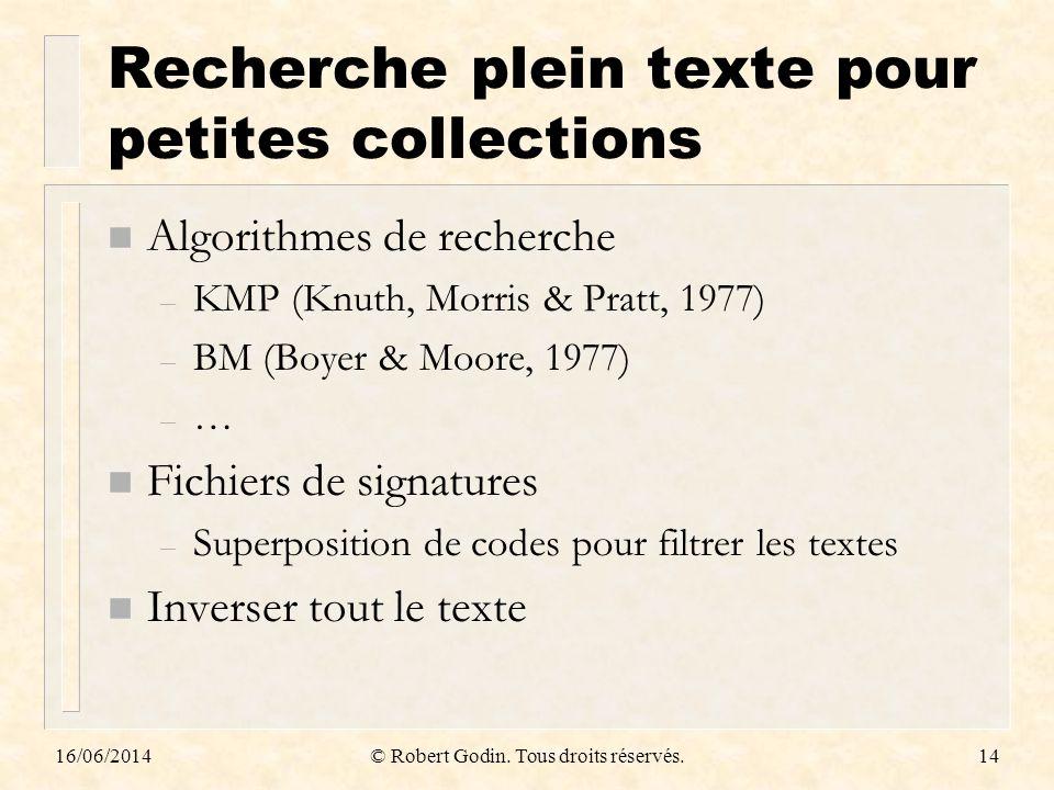 Recherche plein texte pour petites collections