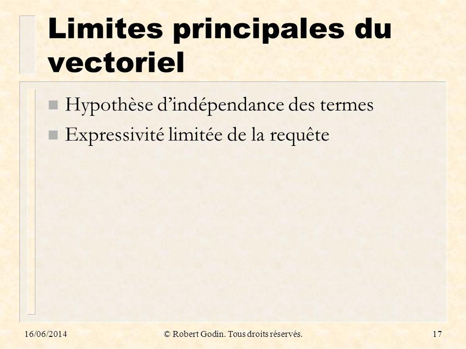 Limites principales du vectoriel