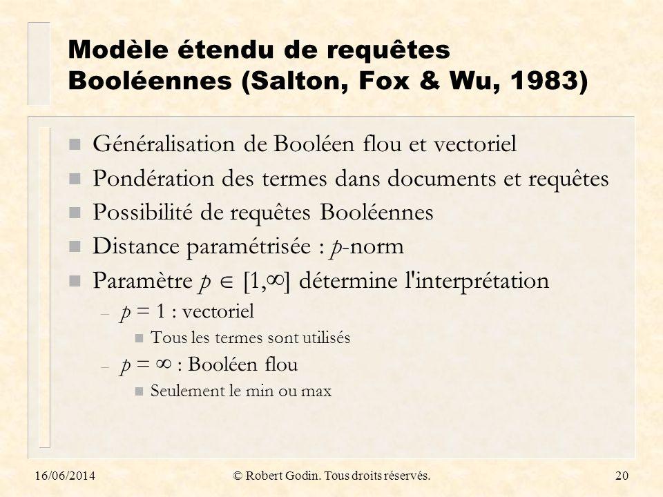 Modèle étendu de requêtes Booléennes (Salton, Fox & Wu, 1983)