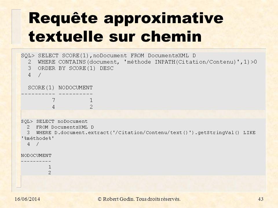 Requête approximative textuelle sur chemin