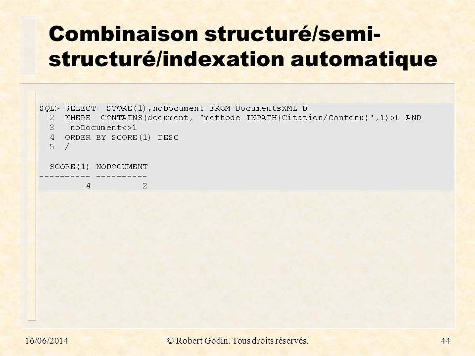 Combinaison structuré/semi-structuré/indexation automatique