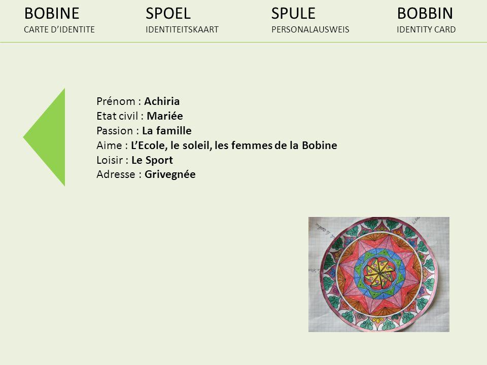 BOBINE SPOEL SPULE BOBBIN Prénom : Achiria Etat civil : Mariée