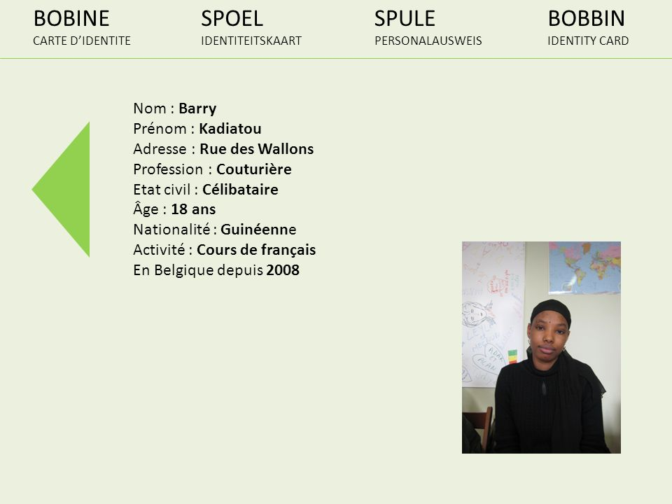 BOBINE SPOEL SPULE BOBBIN Nom : Barry Prénom : Kadiatou