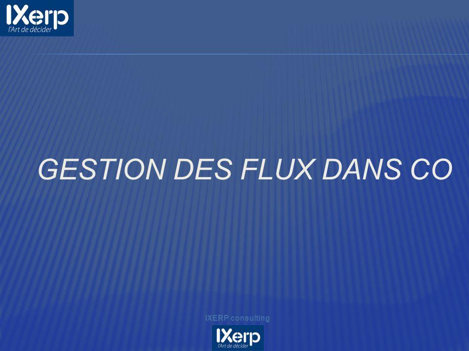 GESTION DES FLUX DANS CO