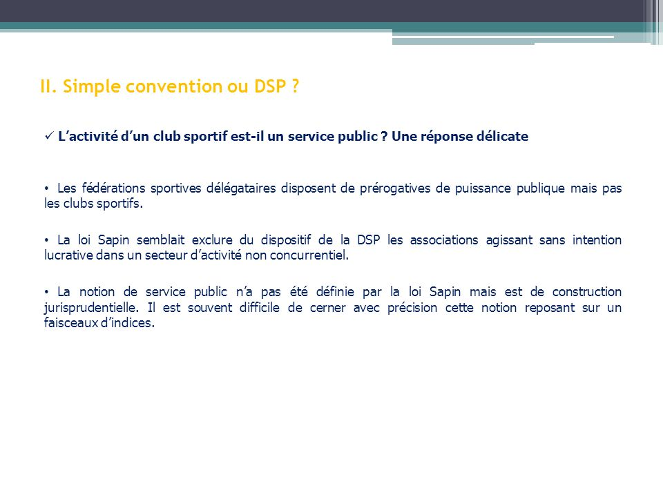 II. Simple convention ou DSP