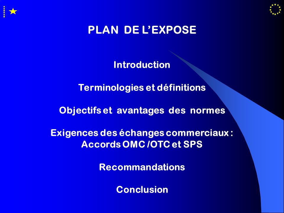 PLAN DE L'EXPOSE Introduction Terminologies et définitions