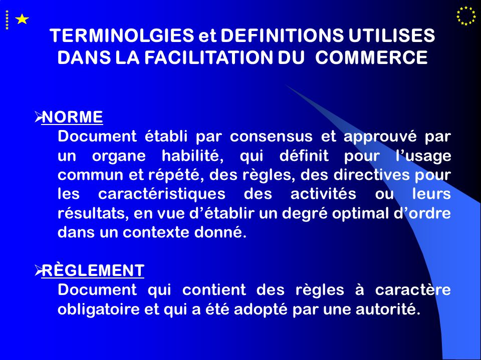 TERMINOLGIES et DEFINITIONS UTILISES DANS LA FACILITATION DU COMMERCE