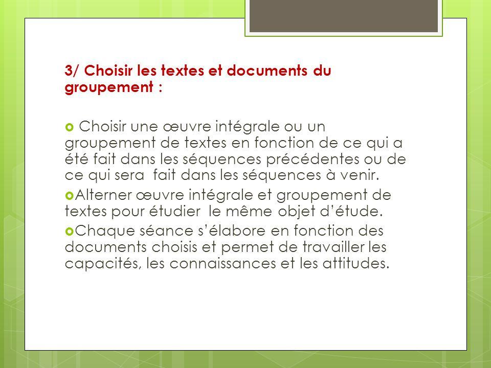 3/ Choisir les textes et documents du groupement :