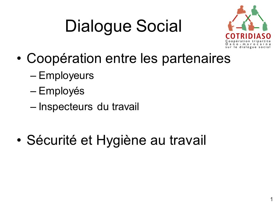 dialogue social coop ration entre les partenaires ppt t l charger. Black Bedroom Furniture Sets. Home Design Ideas