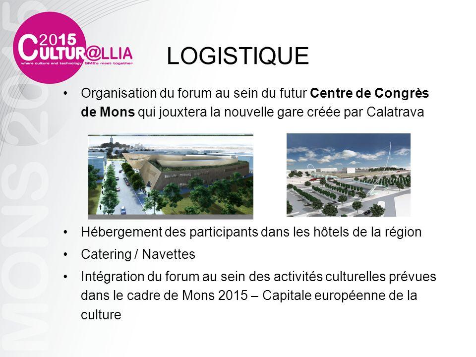 LOGISTIQUE Organisation du forum au sein du futur Centre de Congrès de Mons qui jouxtera la nouvelle gare créée par Calatrava.