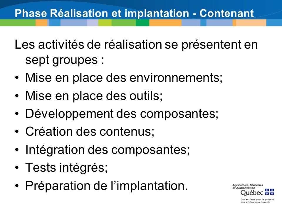Phase Réalisation et implantation - Contenant