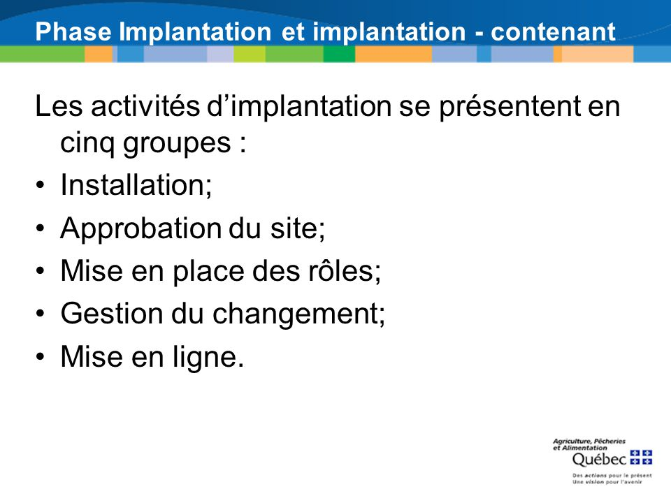 Phase Implantation et implantation - contenant