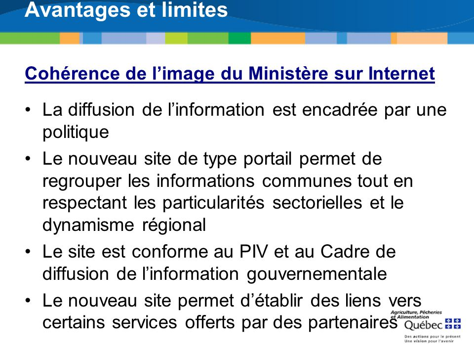 Avantages et limites Cohérence de l'image du Ministère sur Internet
