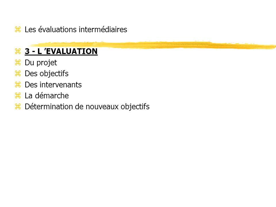 Les évaluations intermédiaires