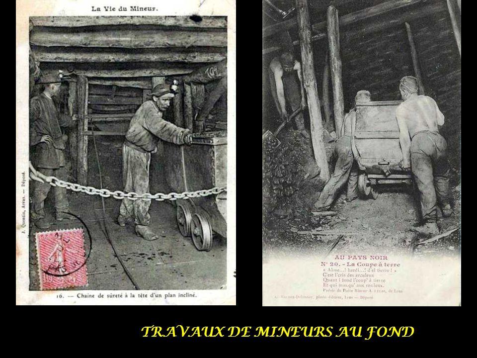 TRAVAUX DE MINEURS AU FOND