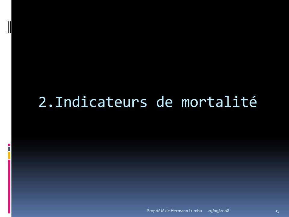 2.Indicateurs de mortalité
