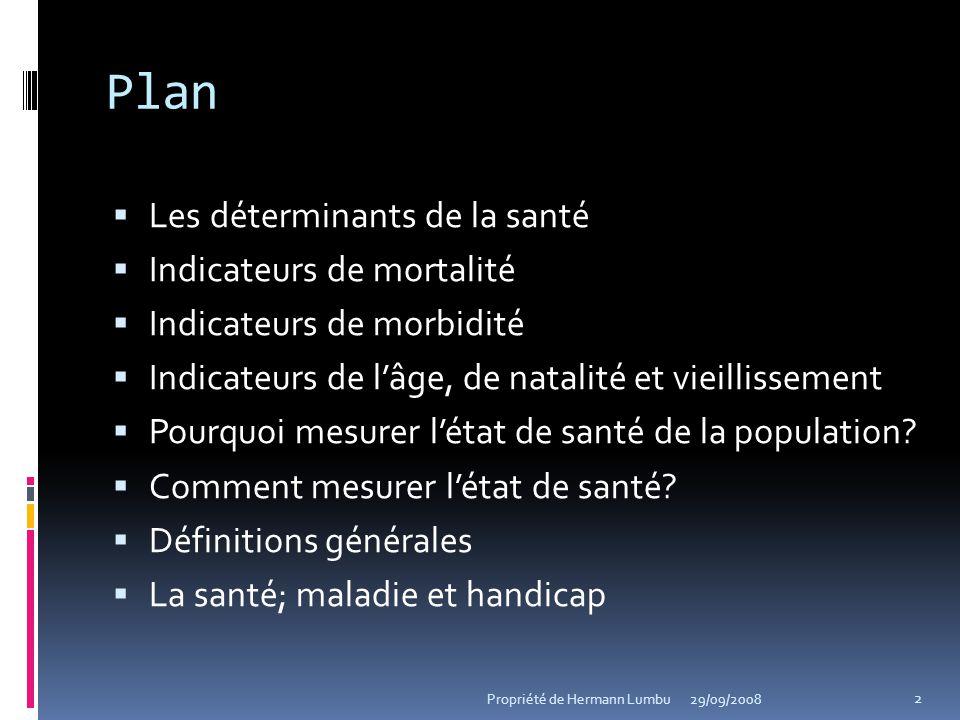 Plan Les déterminants de la santé Indicateurs de mortalité
