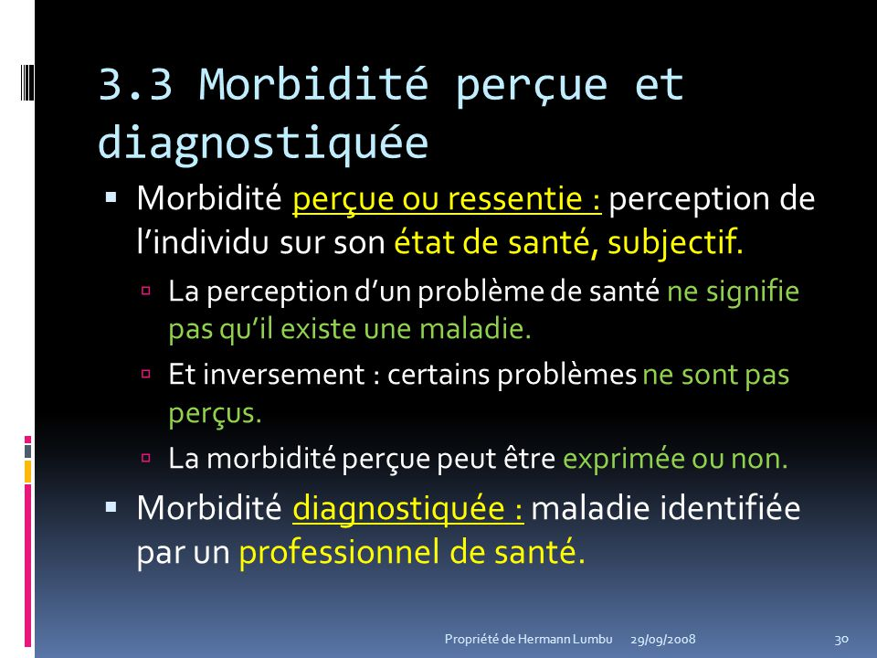 3.3 Morbidité perçue et diagnostiquée