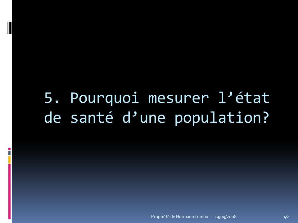 5. Pourquoi mesurer l'état de santé d'une population