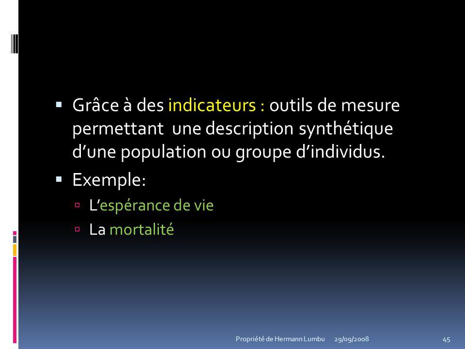 Grâce à des indicateurs : outils de mesure permettant une description synthétique d'une population ou groupe d'individus.