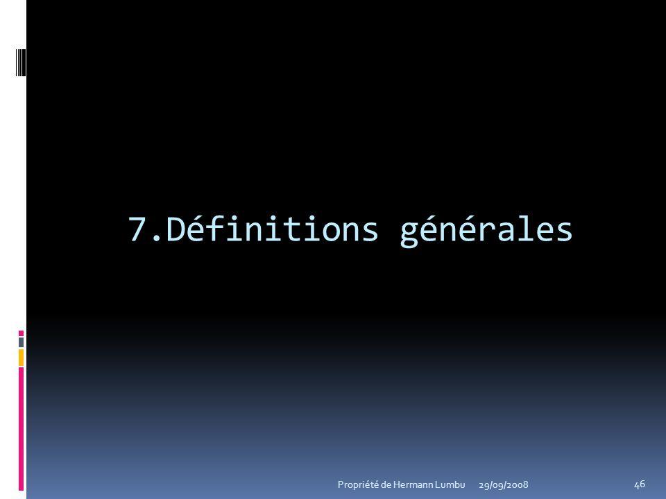 7.Définitions générales
