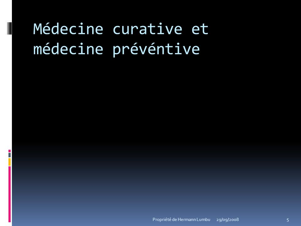 Médecine curative et médecine prévéntive
