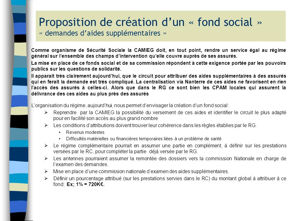 Proposition de création d'un « fond social » « demandes d'aides supplémentaires »