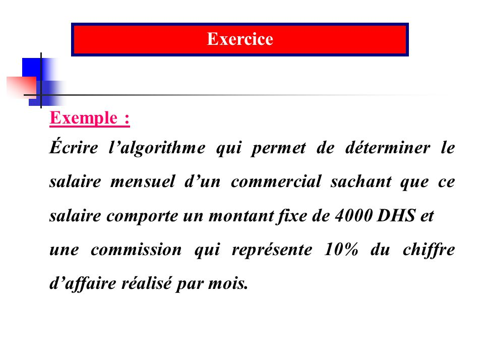 Exercice Exemple :