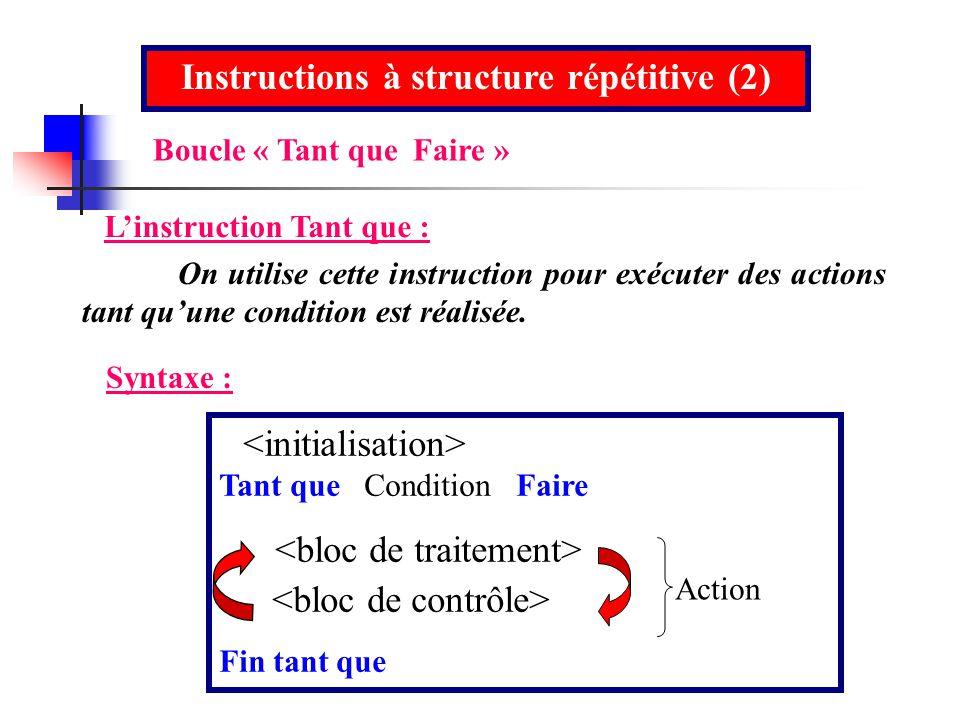Instructions à structure répétitive (2)